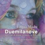 Lingua Madre. Un concorso letterario per le donne straniere in Italia