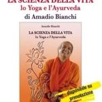 Ayurveda: la scienza indiana del benessere nel libro di un Maestro italiano