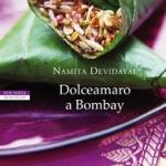 """""""Dolceamaro a Bombay"""", un romanzo da gustare"""