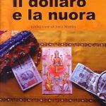 """""""Il dollaro e la nuora"""": un romanzo fra India e Usa"""
