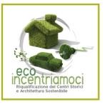 """Eco-incentriamoci: un convegno """"verde"""" sulle nostre città"""