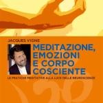 Psiche, yoga e neuroscienze: un libro di Jacques Vigne