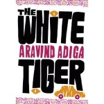 The White Tiger, di Arvind Adiga